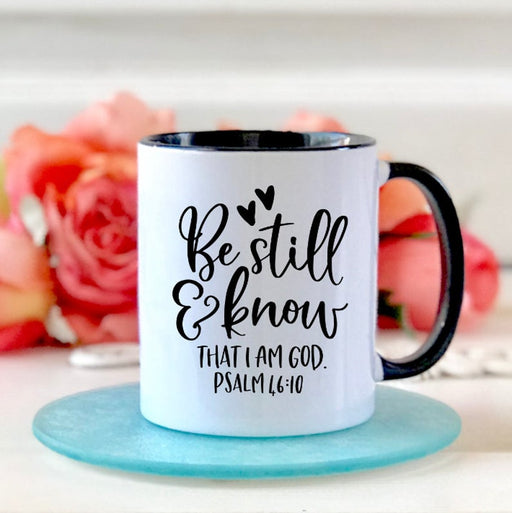 Be Still and Know Christian Coffee Mug - Christian Gifts for Women - Bible Study Gift - Religious Encouragement Gift for Her - Bible Verse - ChristianMetro