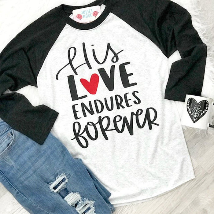 His Love Endured Forever T-Shirt Unisex Plus Size