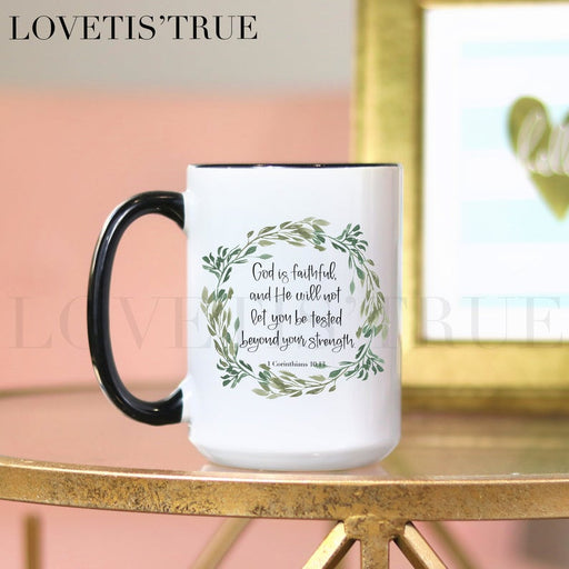 Coffee Mug - God Is Faithful 1 Cor. 10:13 - ChristianMetro