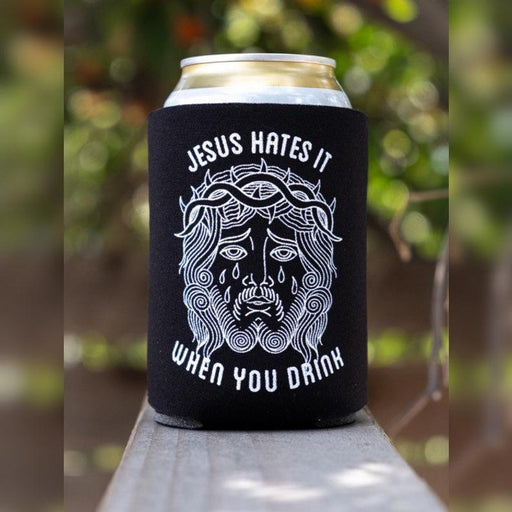 Jesus Hates It When You Drink Can Cooler - ChristianMetro