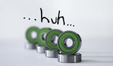 Huh? Greens Bearings