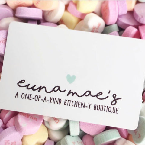Euna Mae's gift card for use at our physical location | starting at $25
