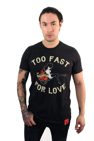 Too Fast for Love Tee