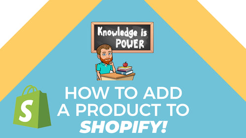 How to Add a Product in Shopify