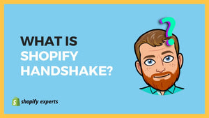 What is Shopify handshake ?