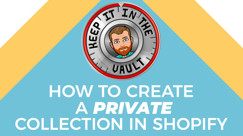 How to create a private collection for tagged customers