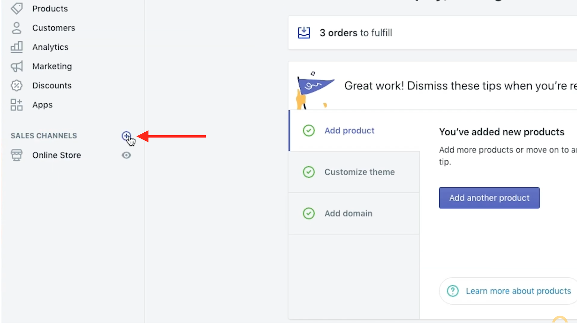 Click the plus sign to the right of Sales Channels on the Shopify dashboard