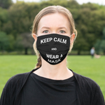 Load image into Gallery viewer, Keep Calm and Wear A Mask -Face Mask - Reusable Cloth Cover