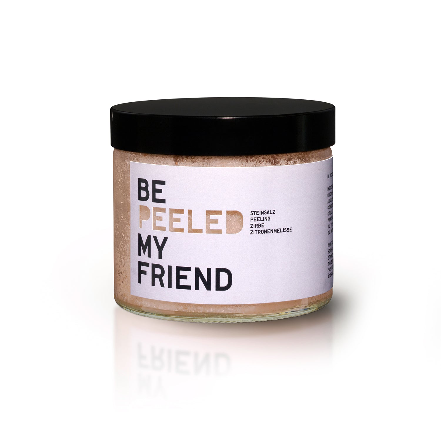 BE [PEELED] MY FRIEND - Zirbe