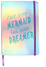 Load image into Gallery viewer, 'Part Time Mermaid' Metallic A5 Notebook - Derbyshire Gift Centre
