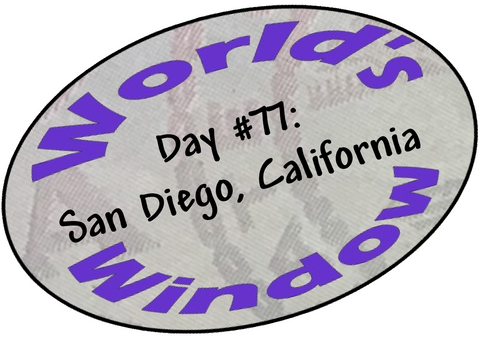 World's Window KC Passport Stamp - Day 77 - San Diego, California