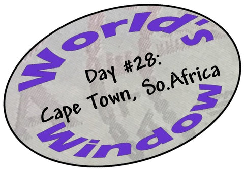 World's Window KC Passport Stamp - Day 28 Capetown, South Africa