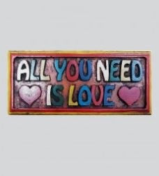 Wooden Plaque - All You Need is Love