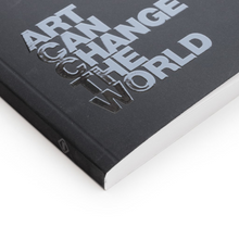 Load image into Gallery viewer, Notebook -  Art Can Change the World
