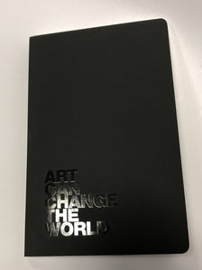 Notebook -  Art Can Change the World