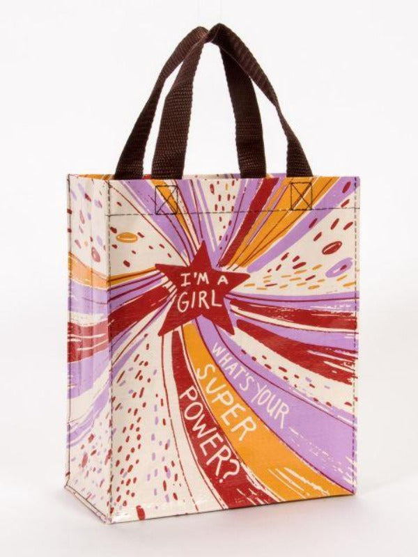 Handy Tote - I'm a Girl, What's Your Superpower?