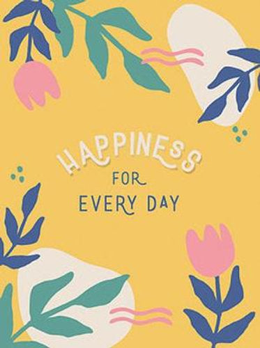 Happiness for Every Day