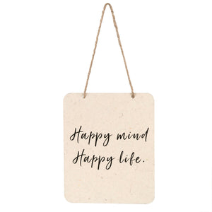 Happy Mind, Happy Life Sign