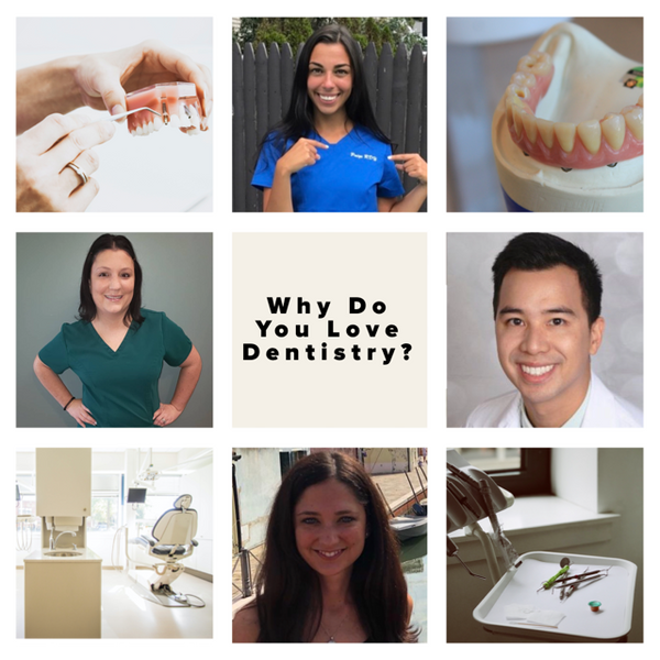 Why Do You Love Dentistry?