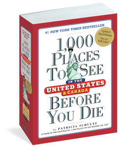 1000 Places to See Before You Die United States & Canada