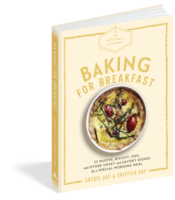 Artisanal Kitchen: Baking for Breakfast
