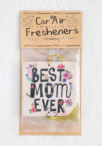 Best Mom Ever Air Freshener