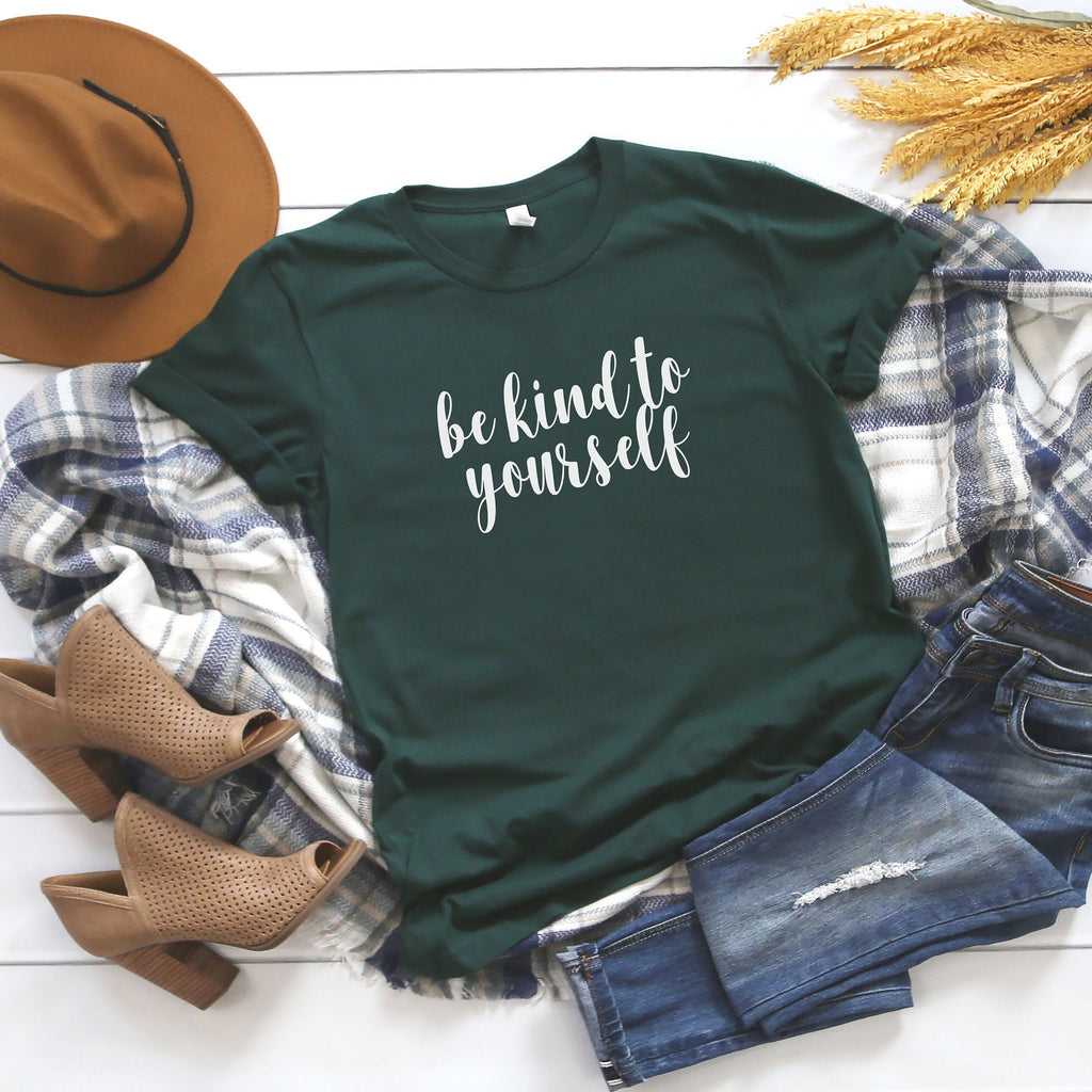 Be Kind To Yourself Women's Shirts With Sayings, Gifts For Her, Cool Tshirts With Sayings, Be Kind Shirt, Cute Womens Tee