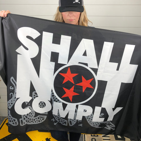 Shall Not Comply FLAG