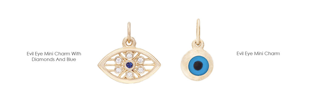 Helen sculpts this beautiful bead into charms in the form of the Evil Eye Mini Charm with Diamonds and Blue Sapphires, The Evil Eye Mini Charm and the Evil Eye Bracelet.  These charms and bracelets come in 14k yellow gold, white gold, pink gold and sterling silver.