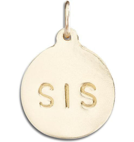 """Sis"" Disk Charm - 14k Yellow Gold - Jewelry - Helen Ficalora - 1"