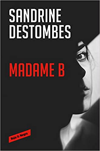 MADAME B - Sandrine Destombes