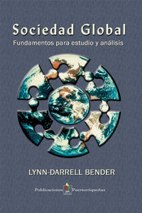 SOCIEDAD GLOBAL - Lynn-Darrell Bender