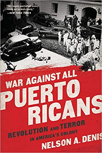 WAR AGAINST ALL PUERTO RICANS - Nelson A. Denis