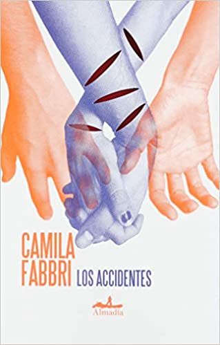 LOS ACCIDENTES - Camila Fabbri