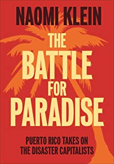 THE BATTLE FOR PARADISE - Naomi Klein