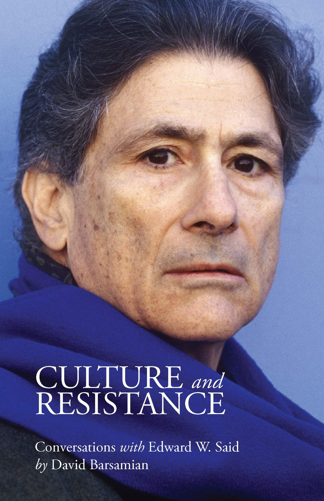 CULTURE AND RESISTANCE - David Barsamian