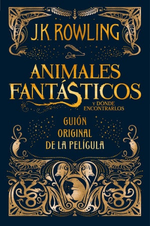ANIMALES FANTÁSTICOS - JK Rowling