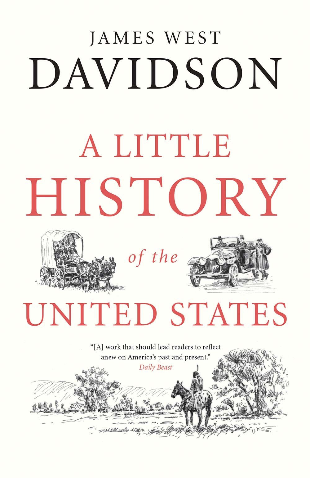 A LITTLE HISTORY OF UNITED STATES - James West Davidson