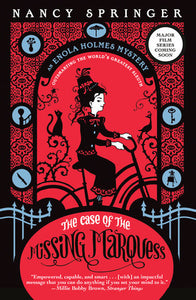 ENOLA HOLMES. THE CASE OF THE MISSING MARQUESS - Nancy Springer