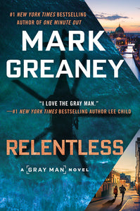 RELENTLESS - Mark Greaney