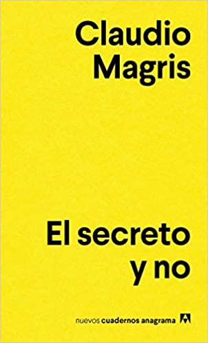 EL SECRETO Y NO - Claudio Magris
