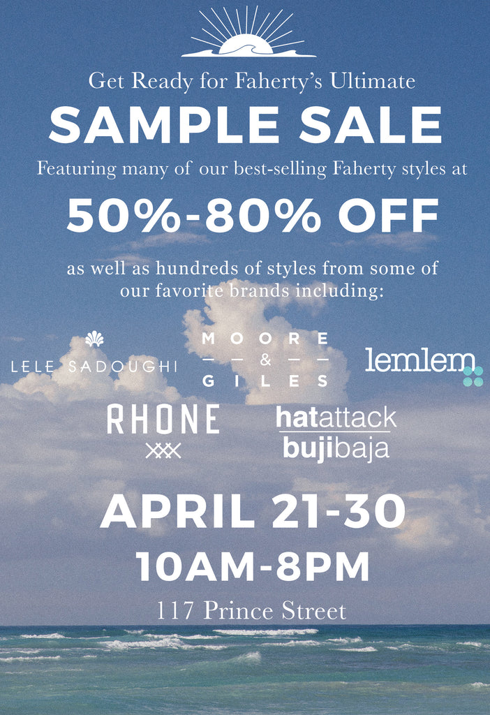 Faherty Sample Sale Starts Friday!