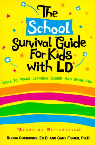 The School Survival Guide for Kids with Learning Differences