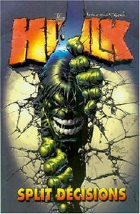 The Incredible Hulk: Split Decision