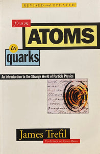 From Atoms to Quarks