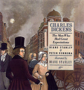 Charles Dickens: The Man Who Had Great Expectations