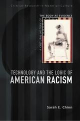 Technology and the Logic of American Racism