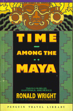 Time Among the Maya