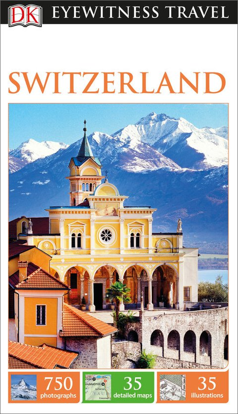 Dk Eyewitness Travel Switzerland
