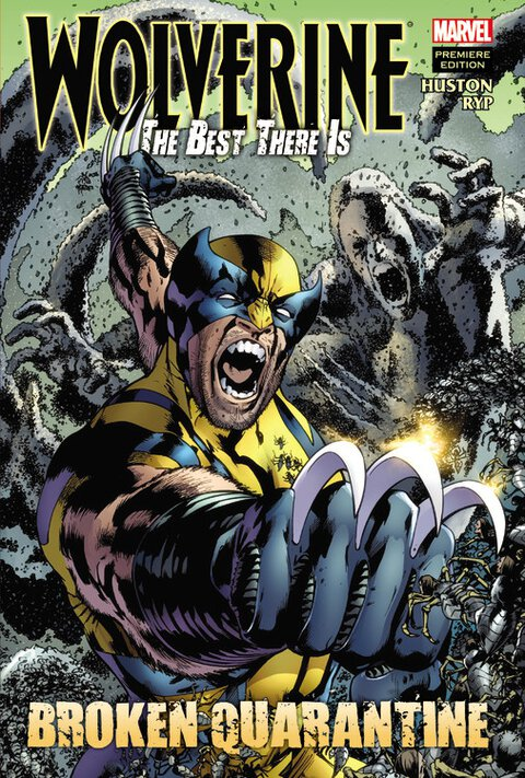 Wolverine: The Best There Is: Broken Quarantine